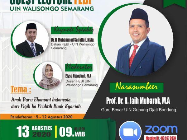 Webinar: Guest Lecture FEBI - Arah Baru Ekonomi Indonesia, dari Fikih ke Praktik Bank Syariah